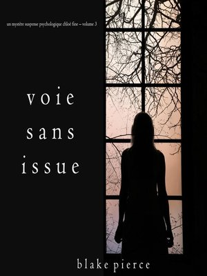 cover image of Voie sans issue (Un mystère suspense psychologique Chloé Fine – Volume 3)