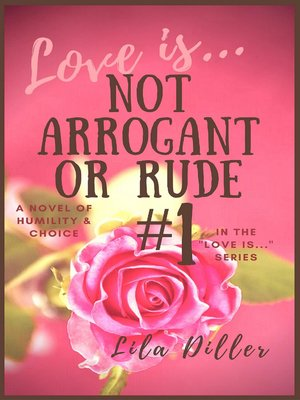 cover image of Love is Not Arrogant or Rude