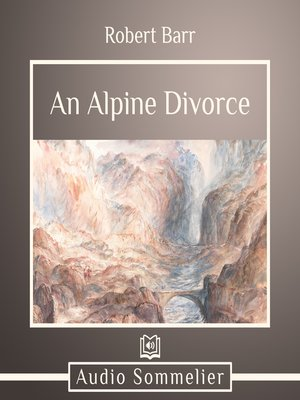 cover image of An Alpine Divorce