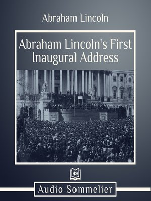 cover image of Abraham Lincoln's First Inaugural Address