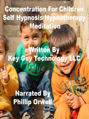 cover image of Concentration For Children Self Hypnosis Hypnotherapy Meditation
