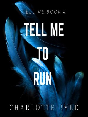 cover image of Tell Me to Run