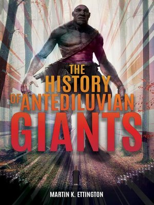 cover image of The History of Antediluvian Giants