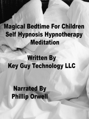 cover image of Magical Bedtime For Children Self Hypnosis Hypnotherapy Meditation
