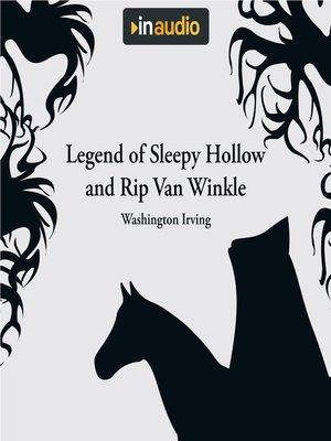 cover image of Legend of Sleepy Hollow and Rip Van Winkle