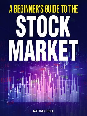 cover image of A Beginner's Guide to the Stock Market