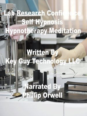 cover image of Lab Research Confidence Self Hypnosis Hypnotherapy Meditation