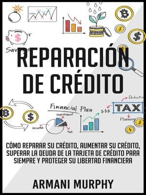 cover image of Reparación de Crédito