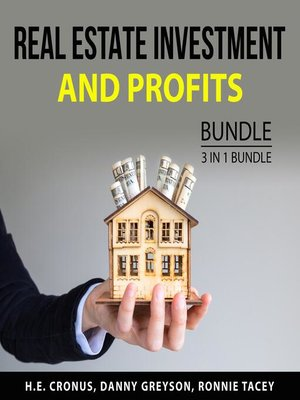 cover image of Real Estate Investment and Profits Bundle, 3 in 1 Bundle
