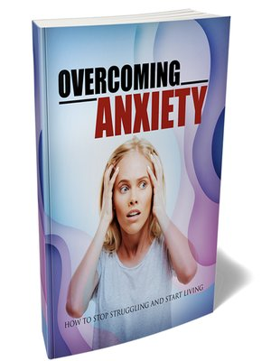 cover image of Overcoming Anxiety