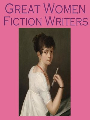 cover image of Great Women Fiction Writers