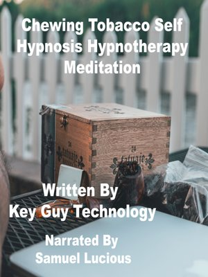 cover image of Chewing Tobacco Self Hypnosis Hypnotherapy Meditation