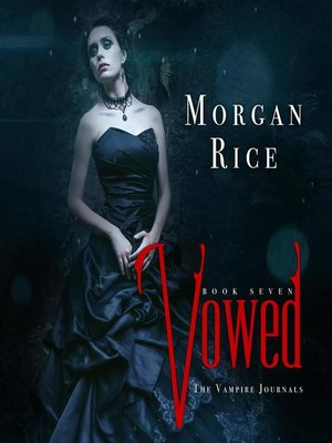 cover image of Vowed (Book #7 in the Vampire Journals)