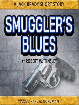 cover image of Smuggler's Blues