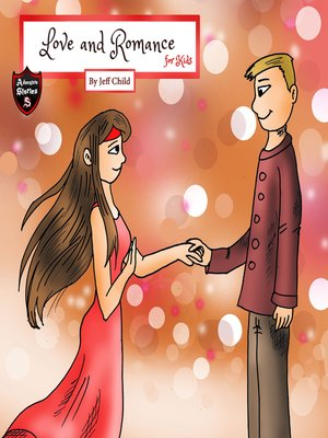 cover image of Love and Romance for Kids