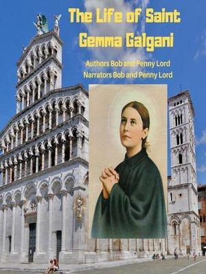 cover image of The Life of Saint Gemma Galgani