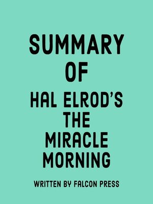 cover image of Summary of Hal Elrod's the Miracle Morning