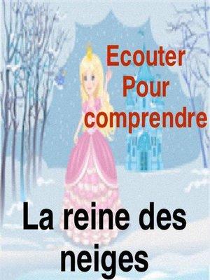 cover image of La reine des neiges