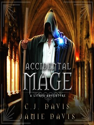 cover image of Accidental Mage--Accidental Traveler Book 3