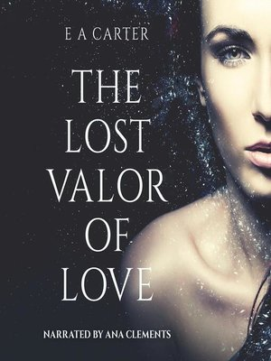cover image of The Lost Valor of Love