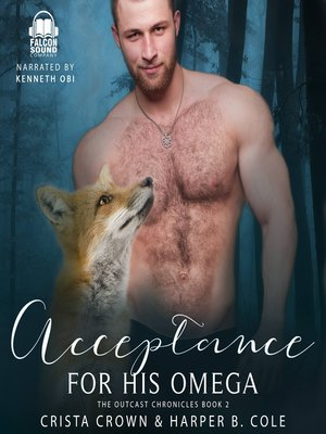 cover image of Acceptance For His Omega
