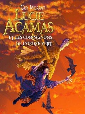 cover image of Lucie Acamas et les compagnons de l'ordre vert