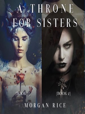 cover image of A Throne for Sisters (Books 1 and 2)