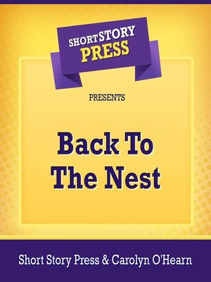 cover image of Short Story Press Presents Back to the Nest