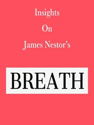 cover image of Insights on James Nestor's Breath