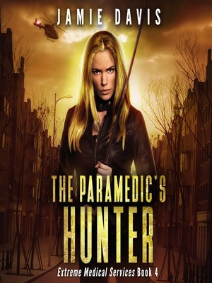 cover image of The Paramedic's Hunter
