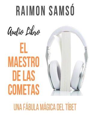cover image of El Maestro de las Cometas