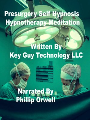 cover image of Presurgery Self Hypnosis Hypnotherapy Meditation