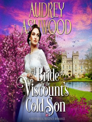 cover image of A Bride for the Viscount's Cold Son