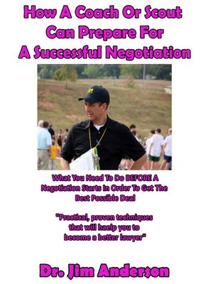 cover image of How a Coach or Scout Can Prepare for a Successful Negotiation