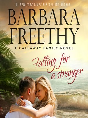cover image of Falling For a Stranger (Callaways #3)