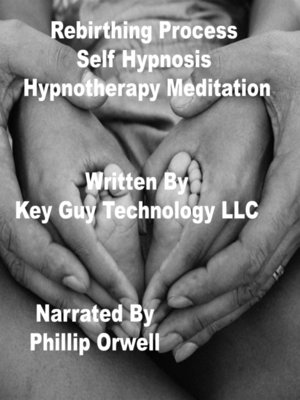 cover image of Rebirthing Process Self Hypnosis Hypnotherapy Meditation