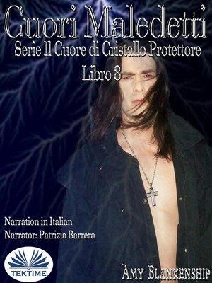 cover image of Cuori Maledetti