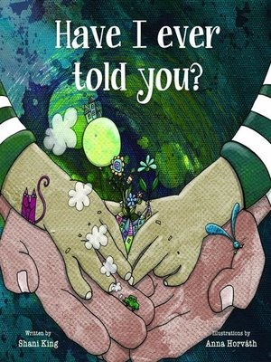 cover image of Have I Ever Told You?