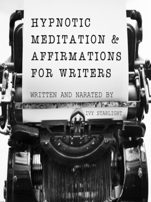 cover image of Hypnotic Meditation & Affirmations for Writers
