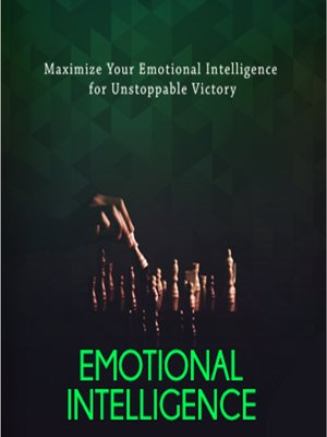 cover image of Emotional Intelligence--The Secret to Successful Relationships