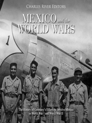 cover image of Mexico and the World Wars