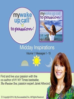 cover image of My Wake UP Call to Passion, Midday Inspirations, Volume 1