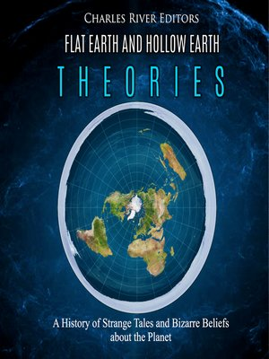 cover image of Flat Earth and Hollow Earth Theories