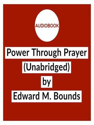 cover image of Power Through Prayer