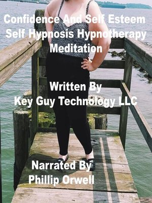 cover image of Confidence Self Hypnosis Hypnotherapy Meditation