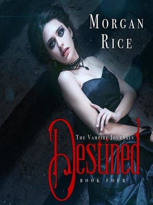 cover image of Destined (Book #4 in the Vampire Journals)