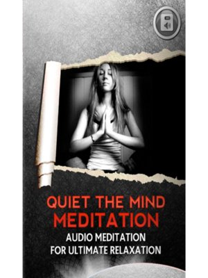 cover image of Quiet the Mind Meditation
