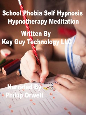 cover image of School Phobia Self Hypnosis Hypnotherapy Meditation