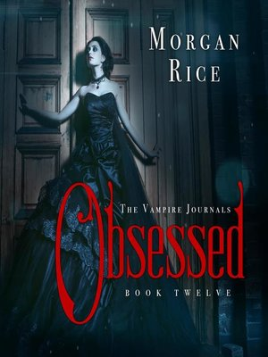 cover image of Obsessed (Book #12 in the Vampire Journals)