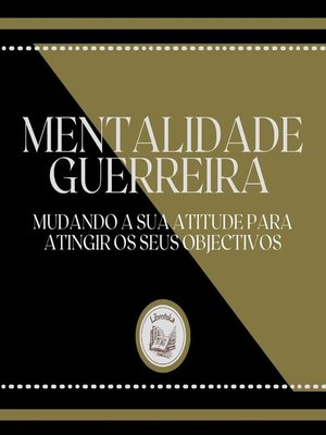 cover image of Mentalidade Guerreira